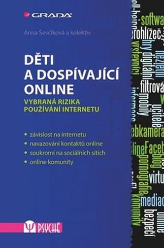 Děti a dospívající online -  Vybraná rizika používání internetu