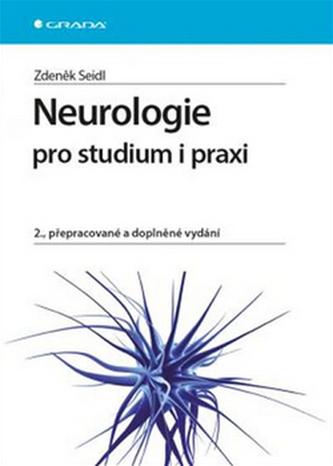Neurologie pro studium i praxi