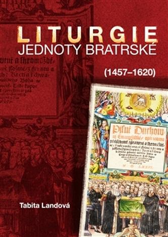 Liturgie Jednoty bratrské (1457–1620)