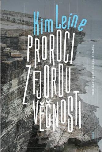 Proroci z fjordu věčnosti