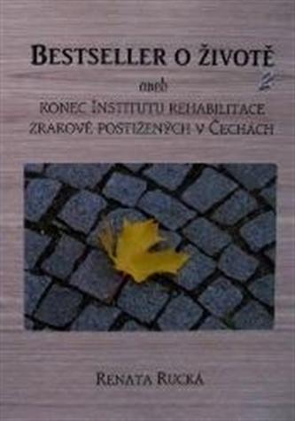 Bestseller o životě 2 - Renata Rucká