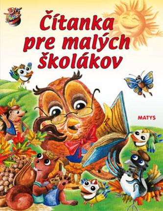 Čítanka pre malých školákov - Daniela Reichstädterová