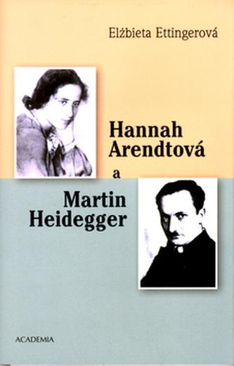 Hannah Arendtová a Martin Heidegger