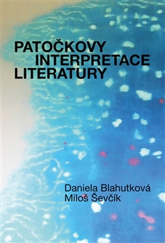 Patočkovy interpretace literatury