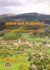 Ještěd and Podještědí - Tourist guide to the mountains and their surroundings
