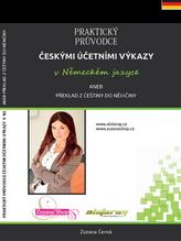 Praktický průvodce českými účetními výkazy v německém jazyce