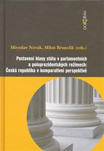 Postavení hlavy státu v parlamentních a poloprezidentských režimech