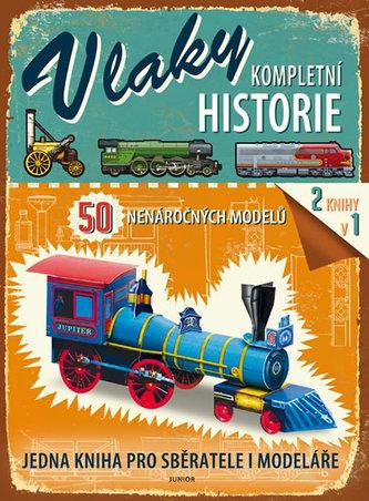 Vlaky Kompletní historie