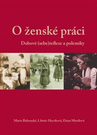 O ženské práci - Marie Bahenská