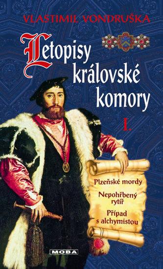 Letopisy královské komory I. - Vlastimil Vondruška