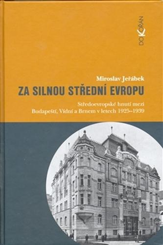Za silnou střední Evropou