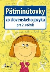 Päťminútovky zo slovenského jazyka pre 2. ročník