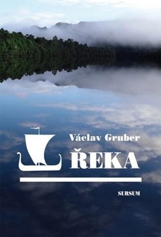 Řeka - Václav Gruber