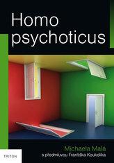 Homo psychoticus