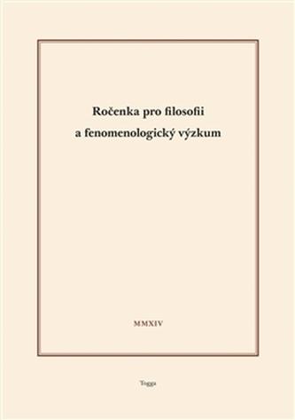 Ročenka pro filosofii a fenomenologický výzkum 2014