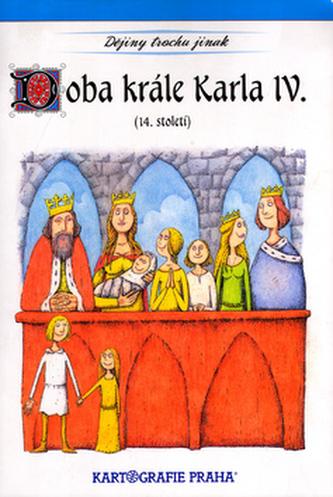 Doba krále Karla IV. - Eva Semotanová