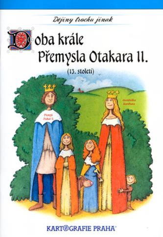 Doba krále Přemysla Otakara II. (13. století) - neuveden