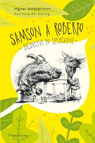 Samson a Roberto - Dědictví po strýčkovi