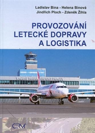 Provozování letecké dopravy a logistika