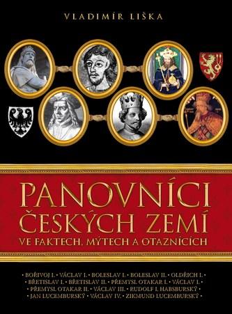 Panovníci českých zemí ve faktech, mýtech