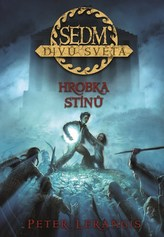 Sedm divů světa 3 - Hrobka stínů