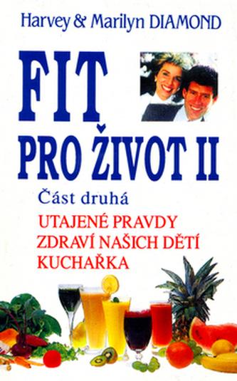 Fit pro život II/2. část