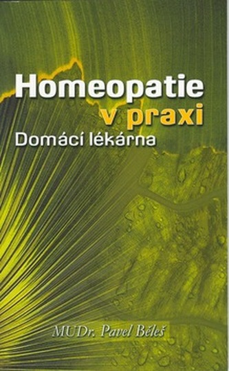 Homeopatie v praxi