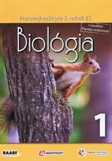 Biológia Pracovný zošit pre 5. ročník 1
