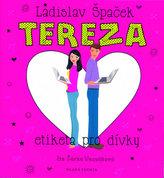 Tereza - Etiketa pro dívky - CDmp3 (Čte Šárka Vaculíková)