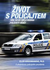Život s policajtem -  Vše, co by měla rodina policisty vědět