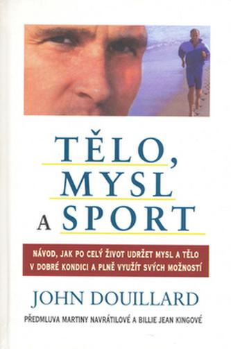 Tělo, mysl a sport