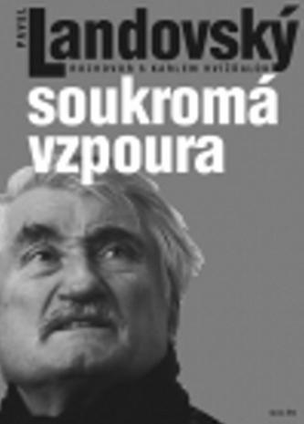 Soukromá vzpoura - Pavel Landovský