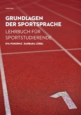 Grundlagen der Sportsprache Lehrbuch für Sportstudierende