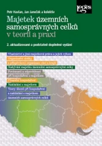 Majetek územních samosprávných celků v teorii a praxi - Petr Havlan
