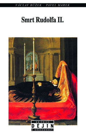 Smrt Rudolfa II. - Václav Bůžek