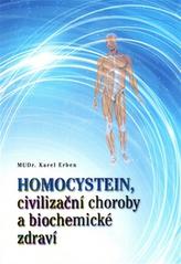 Homocystein, civilizační choroby a biochemické zdraví