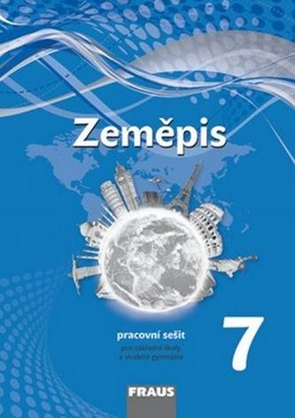 Zeměpis 7 pro ZŠ a VG - PS (nová generace)