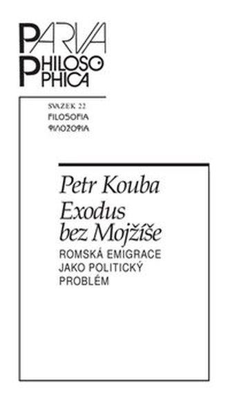 Exodus bez Mojžíše - Petr Kouba