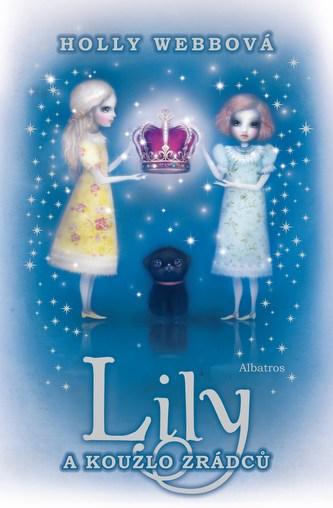 Lily a kouzlo zrádců