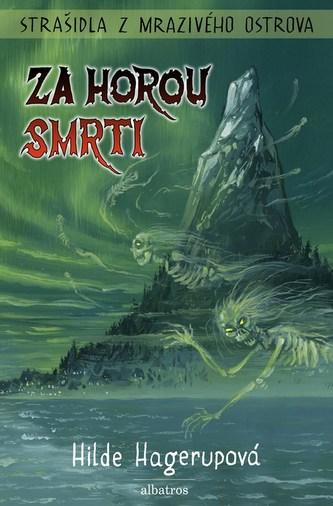 Strašidla z Mrazivého ostrova - Za Horou smrti