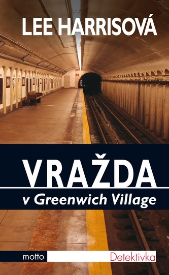 Vražda v Greenwich Village - Lee Harris