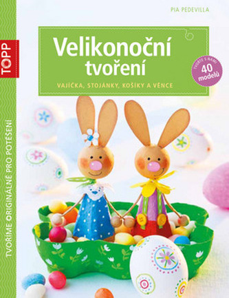 TOPP Velikonoční tvoření