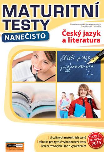 Český jazyk a literatura - Maturitní testy nanečisto - Martina Komsová