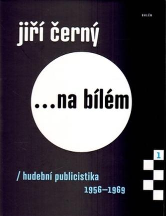 Jiří Černý... na bílém