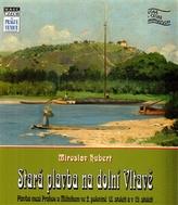 Stará plavba na dolní Vltavě