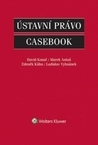 Ústavní právo: Casebook - Náhled učebnice