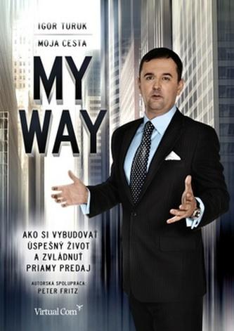 My way Moja cesta