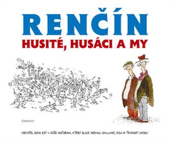Husité, Husáci a my - Vladimír Renčín