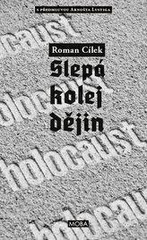 Holocaust - Slepá kolej dějin