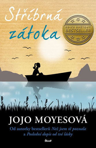 Stříbrná zátoka - Jojo Moyesová